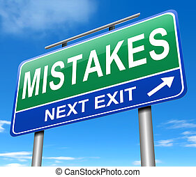 Mistakes concept. - Illustration depicting a road sign with ...