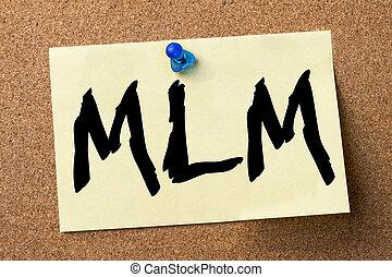 MLM - adhesive label pinned on bulletin board - horizontal...