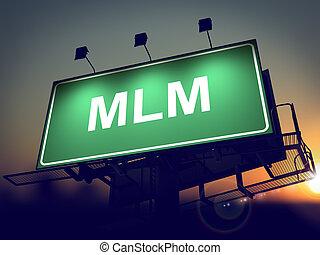 MLM - Billboard on the Sunrise Background. - MLM -...