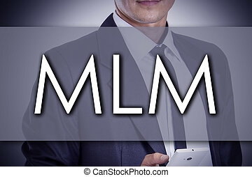 MLM - Young businessman with text - business concept -...