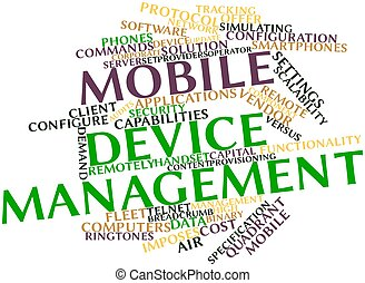 Mobile device management - Abstract word cloud for Mobile...