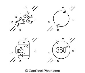 Mobile like, Ole chant and Full rotation icons set. 360 ...