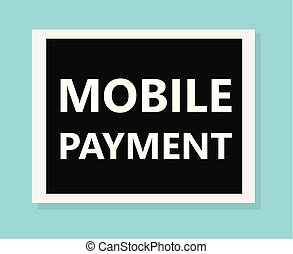 mobile payment concept- vector illustration