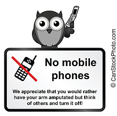 Mobile Phone - Monochrome comical no mobile phones sign ...