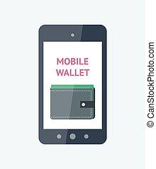 Mobile wallet concept - Flat vector illustration. Mobile...