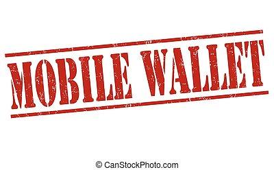 Mobile wallet stamp - Mobile wallet grunge rubber stamp on...
