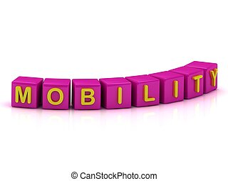 MOBILITY Inscription on the cubes of rose colour
