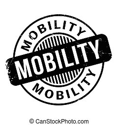 Mobility rubber stamp. Grunge design with dust scratches....