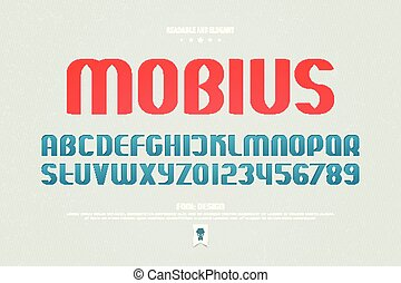 mobius - urban style alphabet letters and numbers. vector,...
