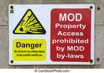MOD Property Access Prohibited - A danger sign warning ...