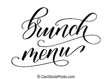 Modern brush calligraphy Brunch menu - Handwritten brush...