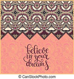 positive quote believe in your dreams inscription lettering on f