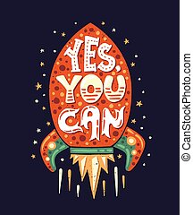 Vector modern flat design hipster illustration with quote phrase Yes, you Can