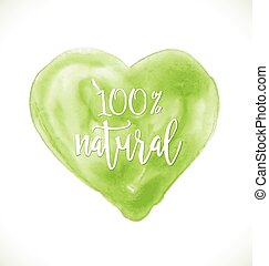 Modern inspirational quote on watercolor heart