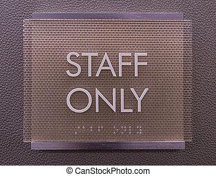 Modern Staff Only Sign