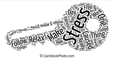 Modify The Stress In Your Life Word Cloud Concept Text Background