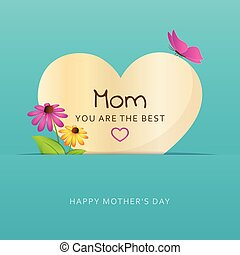mom you are the best heart greeting card for mothers day with flowers and butterfly