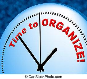 momento, organizar, arreglado, tiempo, medios