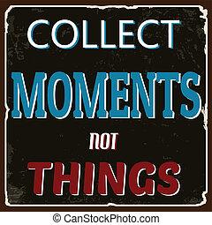 moments, rassembler, pas, choses, affiche
