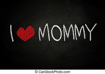 mommy, 愛