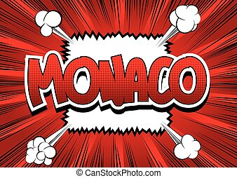 Monaco - Comic book style word on comic book abstract...
