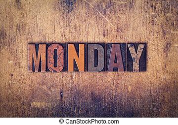 Monday Concept Wooden Letterpress Type