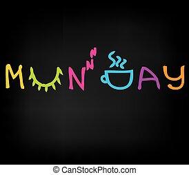 Monday - Sleepy Monday