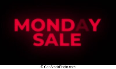 Monday Sale Text Flickering Display Promotional Loop. -...