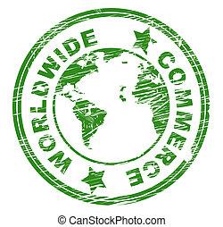 mondial, commerce, business, indique, globalisation, la terre