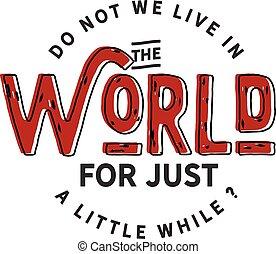 mondo, noi, vivere