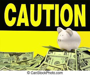 bank and various currency with caution sign