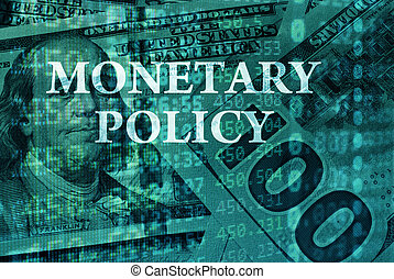 Monetary policy - Words Monetary policy with the financial...