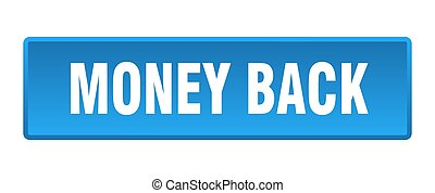 money back button. money back square blue push button