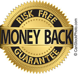 Money back guarantee golden label,