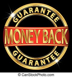 Money back guarantee golden label with red ribbon, vector illustration
