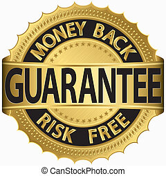 Money back guarantee golden sign, vector