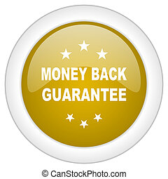 money back guarantee icon, golden round glossy button, web and mobile app design illustration