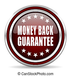 Money back guarantee red glossy icon. Chrome border round web button. Silver metallic pushbutton.