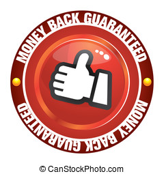 Money back guaranteed - The Illustration of a gold seal and...