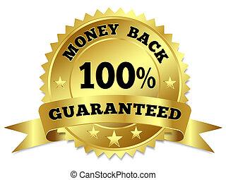Money Back Guaranteed Gold Badge - Vector gold circular...