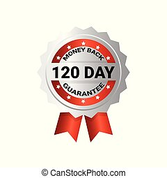 Money Back In 120 Days Template Medal With Ribbon Sign Sticker Isolated