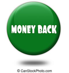 MONEY BACK on green 3d button.
