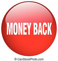 money back red round gel isolated push button