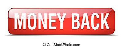 money back red square 3d realistic isolated web button