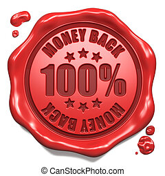 Money Back - Stamp on Red Wax Seal. - Money Back - Stamp on...