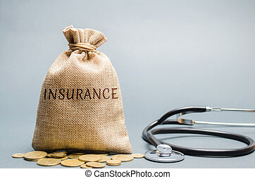 Money bag with the inscription Insurance and stethoscope. The concept of medical insurance of life, family, health. Healthcare. The accumulation of money. Saving. Coins