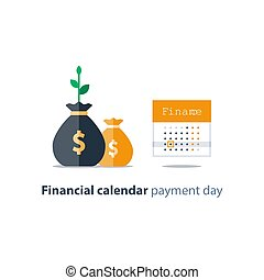 Money bags and calendar, financial planning, monthly...