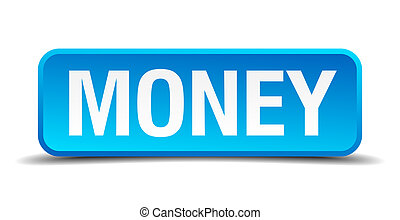 Money blue 3d realistic square isolated button