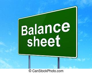 Money concept: Balance Sheet on road sign background