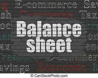 Money concept: Balance Sheet on wall background